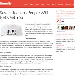 Seven Reasons People Will Retweet You