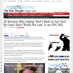 "30 Reasons Why Saying ""Don't Want to Get Hurt By Cops? Don't Break the Law"" i..."
