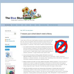 7 reasons your school doesn't need alibrary