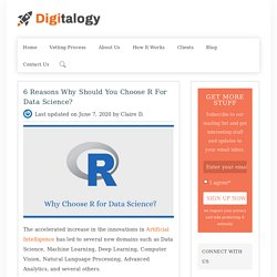 6 Reasons Why Should You Choose R for DataScience? – Digitalogy