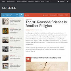 Top 10 Reasons Science Is Another Religion