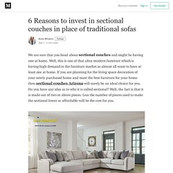 6 Reasons to invest in sectional couches in place of traditional sofas