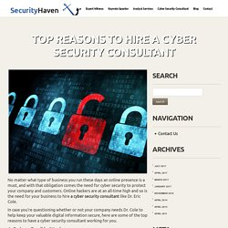 Top Reasons to Hire a Cyber Security Consultant