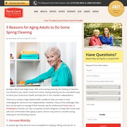 Top 5 Reasons Seniors Should Do Some Spring Cleaning