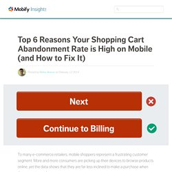Top 6 Reasons Your Shopping Cart Abandonment Rate is High on Mobile (and How to FixIt)
