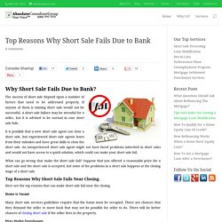Why Short Sales Fail! The Top Reasons!