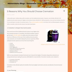 5 Reasons Why You Should Choose Cremation
