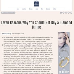 Seven Reasons Why You Should Not Buy a Diamond Online