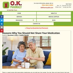 Reasons Why You Should Not Share Your Medication