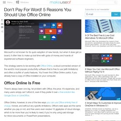 Don't Pay For Word! 5 Reasons You Should Use Office Online