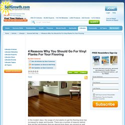 4 Reasons Why You Should Go For Vinyl Planks For Your Flooring