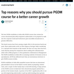 Top reasons why you should pursue PGDM course for a better career growth