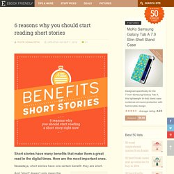6 reasons why you should start reading short stories