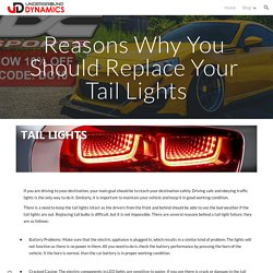 Reasons Why You Should Replace Your Tail Lights