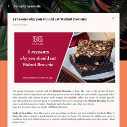 5 reasons why you should eat Walnut Brownie