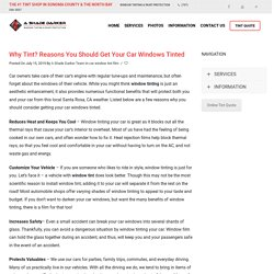 Why Tint? Reasons You Should Get Your Car Windows Tinted