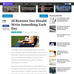 10 Reasons You Should Write Something Each Day
