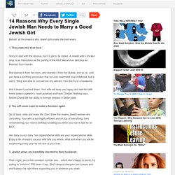 14 Reasons Why Every Single Jewish Man Needs to Marry a Good Jewish Girl - JewFacts