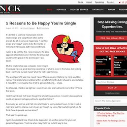 5 Reasons to Be Happy You're Single