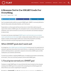 6 Reasons Not to Use SMART Goals For Everything