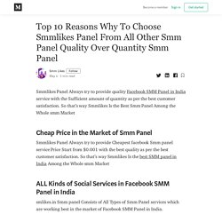 Top 10 Reasons Why To Choose Smmlikes Panel From All Other Smm Panel Quality Over Quantity Smm Panel