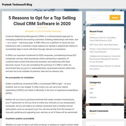 5 Reasons to Opt for a Top Selling Cloud CRM Software in 2020 – Prateek Technosoft Blog