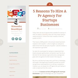5 Reasons To Hire A Pr Agency For Startups Businesses