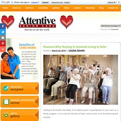 Reasons Why Staying in Assisted Living Is Safer
