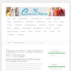 Reasons to Use Indoor RV Storage