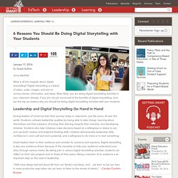 6 Reasons You Should Be Doing Digital Storytelling with Your Students