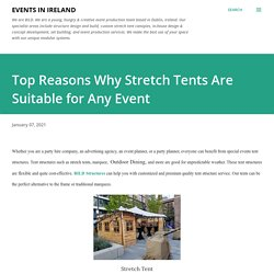 Top Reasons Why Stretch Tents Are Suitable for Any Event
