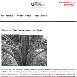 Various Benefits Of Structural Steel