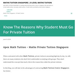 Know The Reasons Why Student Must Go For Private Tuition