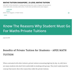 Know The Reasons Why Student Must Go For Maths Private Tuitions
