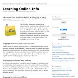 7 Reasons Your Students should be Blogging in 2013
