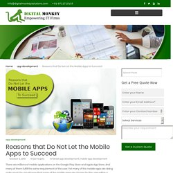 Reasons that Do Not Let the Mobile Apps to Succeed