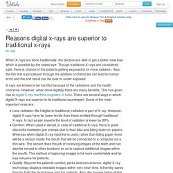 Reasons digital x rays are superior to traditional x rays Voticle.com