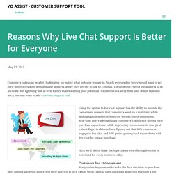 Reasons Why Live Chat Support Is Better for Everyone