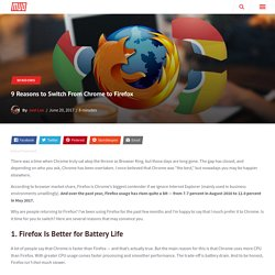 9 Reasons to Switch From Chrome to Firefox