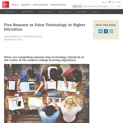 Five Reasons to Value Technology in Higher Education