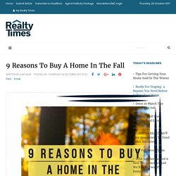 Smart Reasons To Buy A Home During The Fall