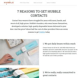 7 REASONS TO GET HUBBLE CONTACTS