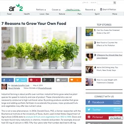 7 Reasons To Grow Your Own Food