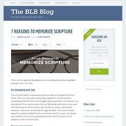7 Reasons to Memorize Scripture