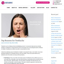 Top Reasons for Toothache - Vistadent