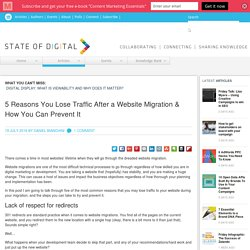 5 Reasons You Lose Traffic After a Website Migration & How You Can Prevent It