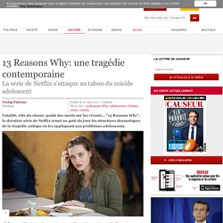 13 Reasons Why: une tragédie contemporaine