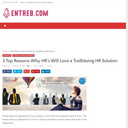3 Top Reasons Why HR's Will Love a Trailblazing HR Solution - Entreb.com