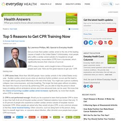 Top 5 Reasons to Get CPR Training Now - Health Answers