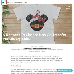 5 Reasons To Choose Iron On Transfer For Disney Shirts